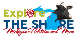 Explore the Shore - Michigan Holsteins and More